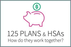 HSAs and 125 Plans