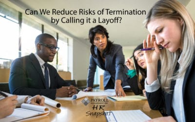Can We Reduce Risks of Termination by Calling it a Layoff?